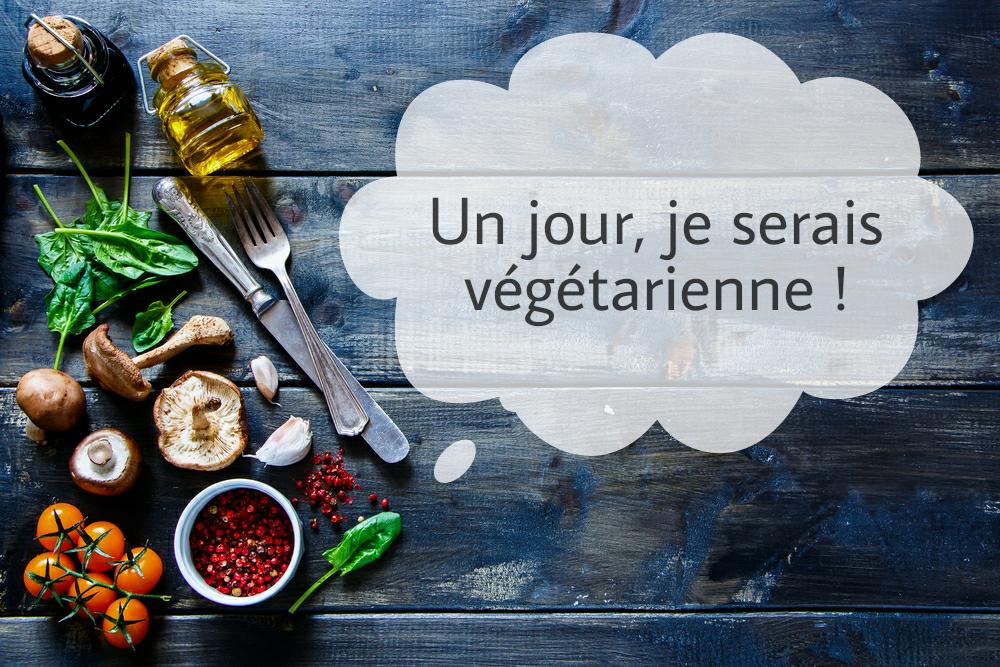 un-jour-je-serais-vegetarienne