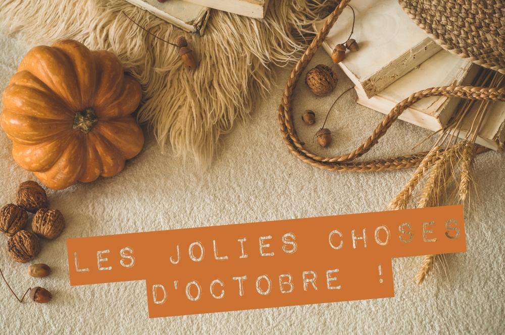 les-jolies-choses-octobre-2018