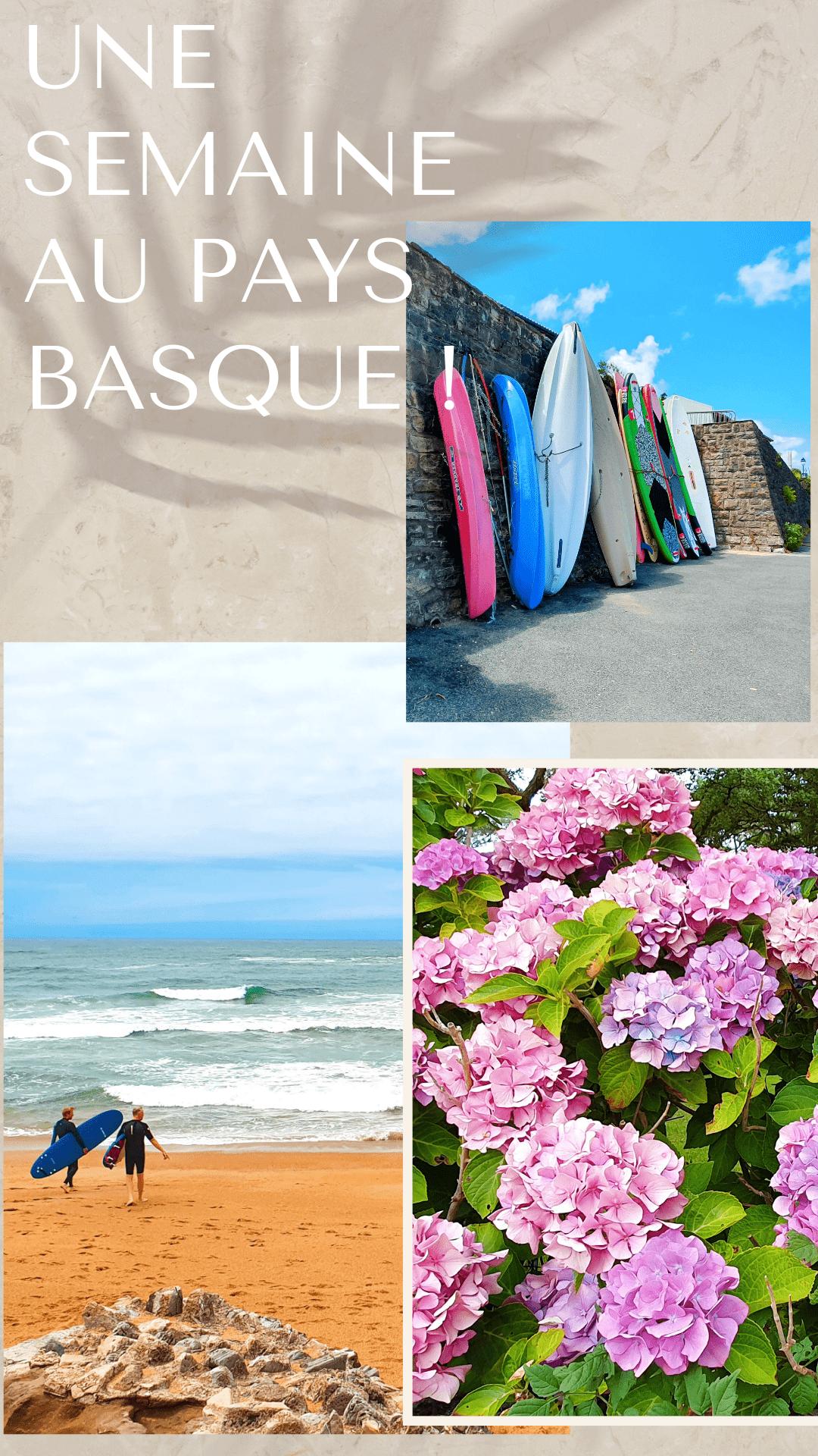 Une semaine au Pays basque, mais pas que...